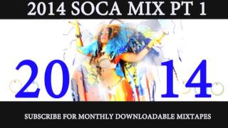 2014 SOCA MIX PT 1 of 7 (2014 releases from Destra, Bunji, Super Blue, Fay Ann and more)