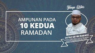 TANYA USTAZ: Hal Apa yang Menyebabkan Mendapat Ampunan di Hari 10 Kedua Ramadan