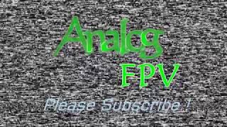 Back at it again - Analog FPV