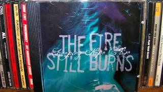 The Fire Still Burns - Keeping Hope Alive [EP] (2005) Full