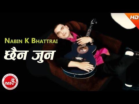 Nabin K Bhattarai's   Chhaina Juna   Nepali All Time Hit Song