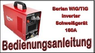 Berlan WIG/TIG Inverter Schweißgerät 180a - BWIG180 Bedienungsanleitung
