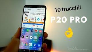 """P20 PRO - """" 10 trucchi e consigli da VEDERE!"""""""