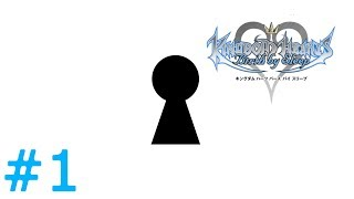 【KHBbSFM】KINGDOM HEARTS -Birth by Sleep FINAL MIX-#1
