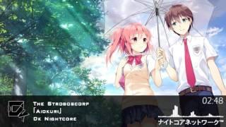 「Nightcore」→ The STROBOSCORP - Aiokuri