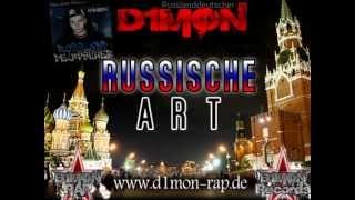 D1MON - RUSSISCHE ART 2012 (RUSSLANDDEUTSCHER)