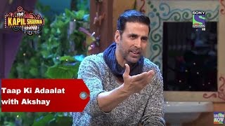 The Kapil Sharma Show - Taap Ki Adaalat with Rustom Akshay Kumar
