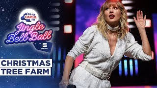 Taylor Swift - Christmas Tree Farm (Live At Capitals Jingle Bell Ball 2019) | Capital