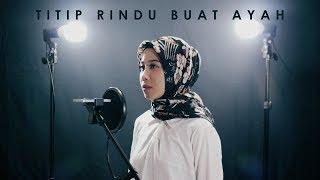 Titip Rindu Buat Ayah - Ebiet G. Ade - Ayu Pariwusi & Rusdi Cover