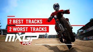 MXGP PRO - 2 Best Tracks And 2 Worst Tracks!