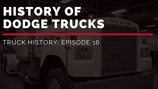 History Of Dodge Trucks | Truck History Episode 16