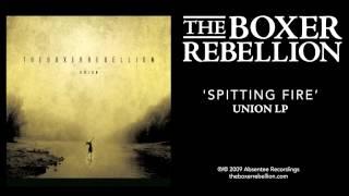 The Boxer Rebellion - Spitting Fire (Union LP)