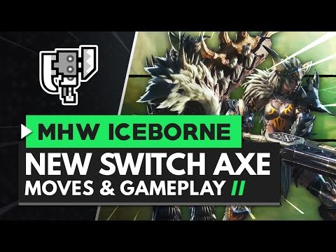 Monster Hunter World Iceborne | New Switch Axe Moves, Gameplay & Banbaro Switch Axe