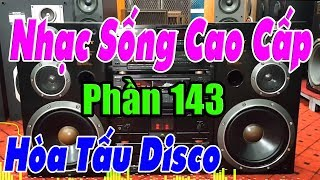 LK Hòa Tấu Disco Đón Xuân Canh Tý 2020 - Nhạc Sống Cao Cấp ( Phần 143 )
