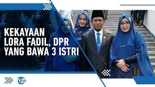 Viral karena Punya 3 Istri dan Tertidur saat Pelantikan, Daftar Kekayaan Lora Fadil Capai Rp 1,1 M