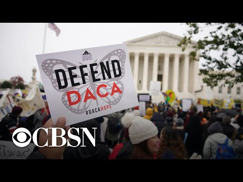 "Supreme Court hears arguments on ""Dreamers"" in DACA case"