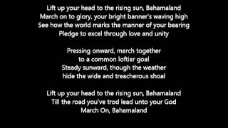 March On, Bahamaland (National Anthem of The Bahamas) (lyrics)