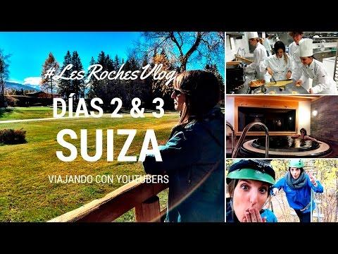 Viajando con Youtubers - Días 2 & 3 en Suiza #LesRochesVlog