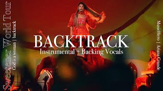 Ariana Grande - God is a woman [Instrumental w/ Backing Vocals] (Sweetener Tour Version) Lyric Video