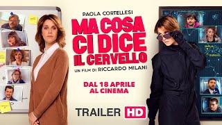 Ma Cosa Ci Dice Il Cervello (2019) - Trailer ufficiale 90