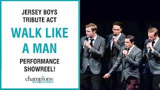 Walk Like A Man   Jersey Boys Tribute Act   Champions Music & Entertainment