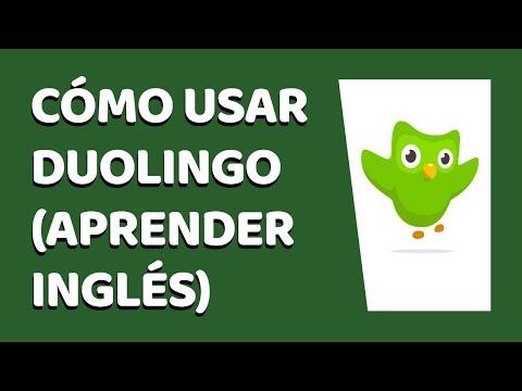 🔴 Cómo Usar Duolingo Correctamente 2020 (Para Aprender Inglés)