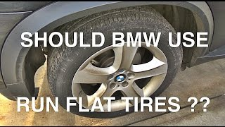 BMW Run Flat Tires Love or Hate
