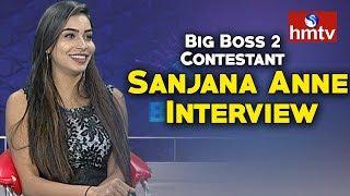 Big Boss 2 Contestant Sanjana Anne Special Interview
