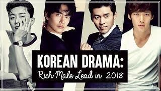 Korean Drama: Rich Male Leads in 2018