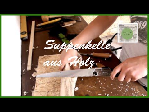 Wie baue ich eine Suppenkelle aus Holz?!
