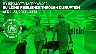 Tourism of Tomorrow 2021