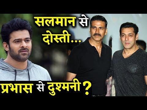Akshay Kumar Been Friendly With Salman Khan But All Set To Challenge Prabhas