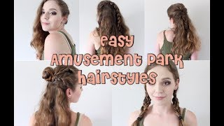 Easy Amusement Park Hairstyles