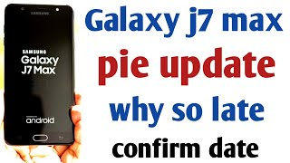 How To Update | Samsung J7 Max April 2019 Pie Update Is