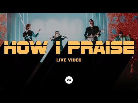 How I Praise You