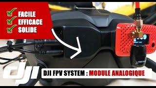 DJI FPV SYSTEM : Voici le meilleur module Analogique DIGIDAPTER
