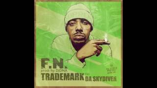 Trademark Da Skydiver - F.N. (Prod. by Dj DNA)