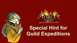 FoEhints: Special Hint for the Guild Expedition in Forge of Empires