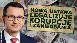 Nowa ustawa legalizuje korupcję, zaniedbania i działania na szkodę interesu publicznego!
