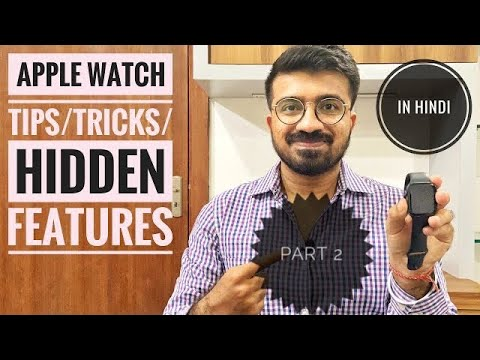 APPLE WATCH TIPS AND TRICKS PART 2 IN HINDI | More hidden features you should know.