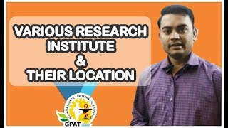 RESEARCH INSTITUTE AND THEIR LOCATION | PHARMACEUTICAL JURISPODENCE | GPAT-2020| PHARMACIST