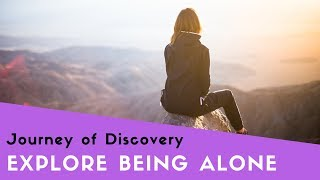Exploring Being Alone - Episode 7