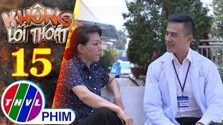 Không lối thoát - Tập 15[5]: Bà Tám vì chuyện bị đánh nên đòi Minh gấp 3 lần số tiền