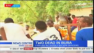 Two killed in Bura: The two were allegedly killed by KPR officers