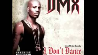 DMX - I DONT DANCE REMIX FEAT MGK, ROY JONES JR AND 2PIECE (CAPSIZED CLOTHING)