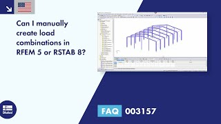 FAQ 003157 | Can I manually create load combinations in RFEM 5 or RSTAB 8?