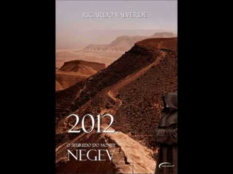 Book Trailer - 2012 O Segredo do Monte Negev - Ricardo Valverde