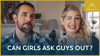 Can Girls Ask Guys Out?