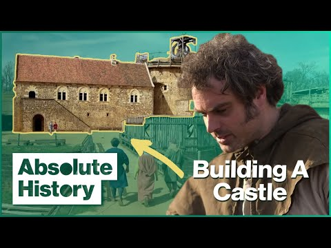 Life in the Middle Ages: Building a Castle with 13th Century Tools