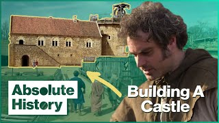 Building A Castle Using 13th Century Tools | Secrets of the Castle (1/5) | Absolute History